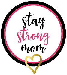 Ep 1: Welcome to The Stay Strong Mom Podcast
