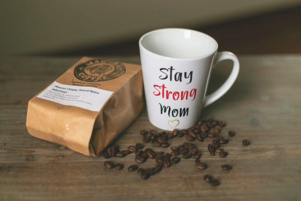 stay strong mom coffee